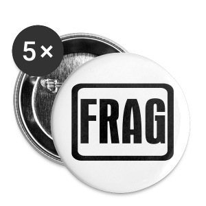 The Frag Badge - Buttons large 56 mm