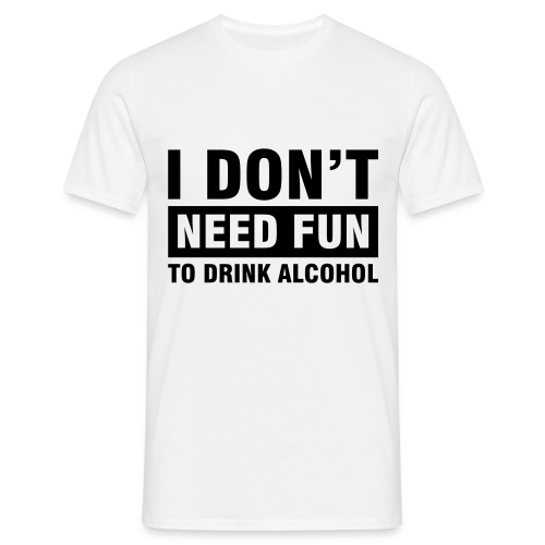 Drink Drank Drunk - Men's T-Shirt