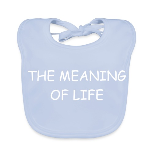 The Meaning Of Life - Baby Organic Bib