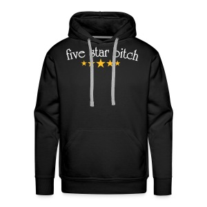 5 * bitch Black Hooded Sweat - Men's Premium Hoodie