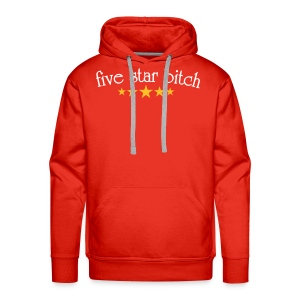 5 * bitch Red Hooded Sweat - Men's Premium Hoodie