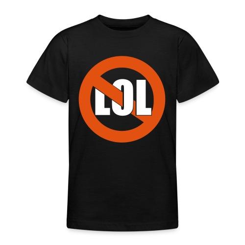 Nooo Lol - Teenager-T-shirt