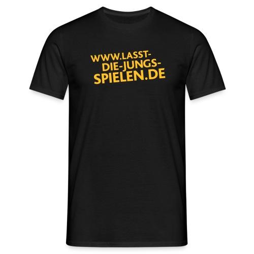 www.lasst-die-jungs-spielen.de - Männer T-Shirt