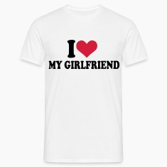 Wit I love my girlfriend T-shirts (korte mouw)