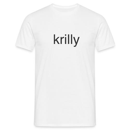 krilly shirt - Männer T-Shirt