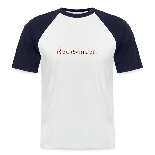 T-Shirt Rechtslander I - Männer Baseball-T-Shirt