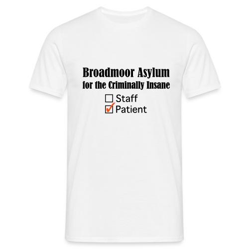 Broadmoor Asylum, Patient - Männer T-Shirt