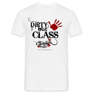 Dirty but class| tee-shirts homme - T-shirt Homme
