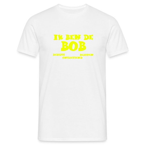 Ik ben de BOB - Mannen T-shirt