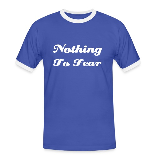 Nothing To Fear - blue / white - Männer Kontrast-T-Shirt