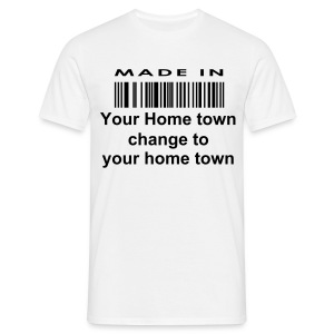 Made in your home town - Men's T-Shirt