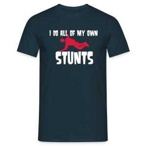 I do all of my own stunts - T-skjorte for menn