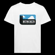 T-Shirts ~ Kinder Bio-T-Shirt ~ München ist das geilste Land der Welt