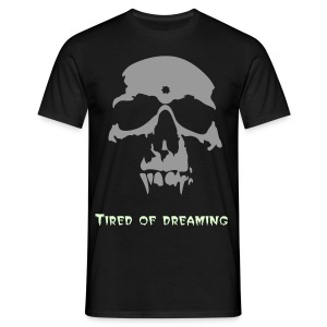 #solde# Tired of dreaming - T-shirt Homme