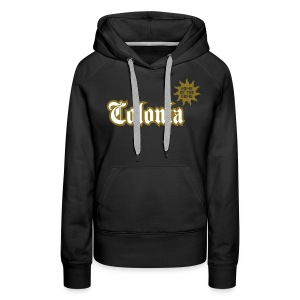 Colonia (Home of the dome) - Frauen Premium Hoodie