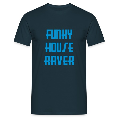 Funky House Raver - Men's T-Shirt