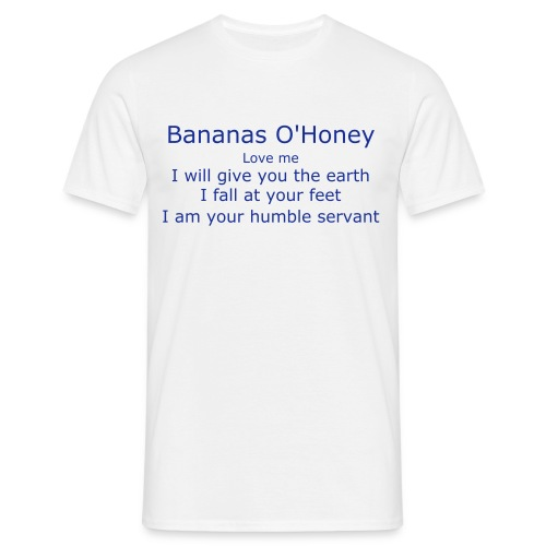 Men's T-Shirt - Get on your knees, scum, and prey to the one and only Princess of the Lens...Tell the world of your unworthiness and prostrate yourself before the most beautiful being that ever there was...YOU ARE NOT WORTHY!!!