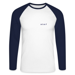Longsleeve T-Shirt act as if logo small - Men's Long Sleeve Baseball T-Shirt