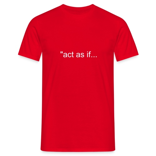 Comfort Tee Red act as if you're the president - Men's T-Shirt