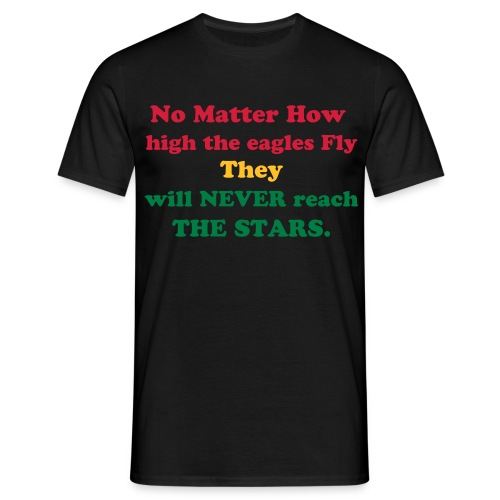 Never reach the stars - Men's T-Shirt