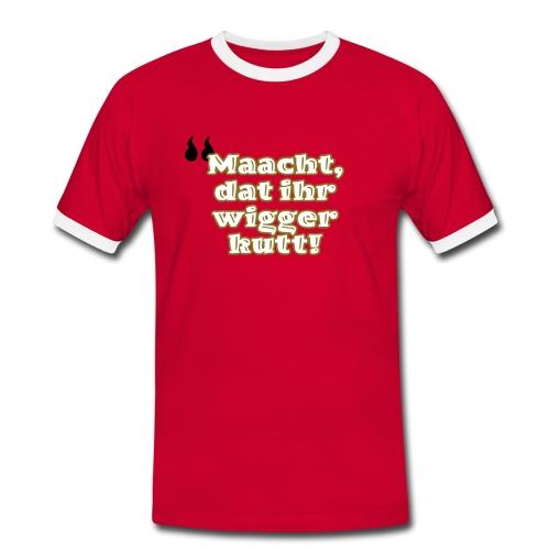 Maacht, dat ihr wigger kutt! - Männer Kontrast-T-Shirt