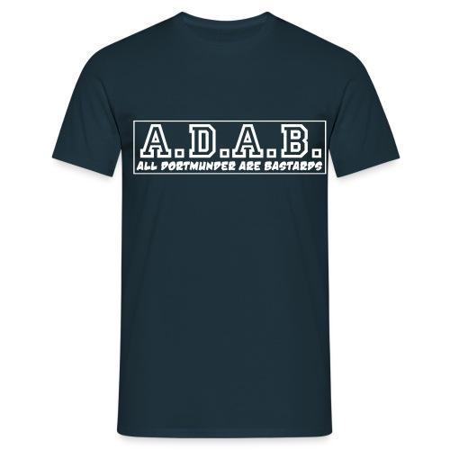 ALL DORTMUNDER ARE BASTARDS Shirt - Männer T-Shirt