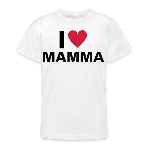 I love Mamma - Teenager T-Shirt
