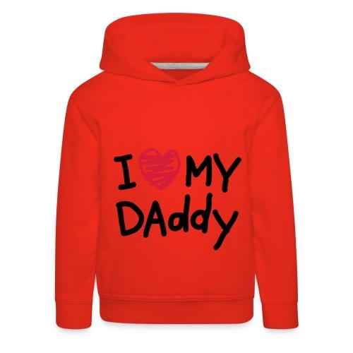 I love my Daddy / rot - Kinder Premium Hoodie