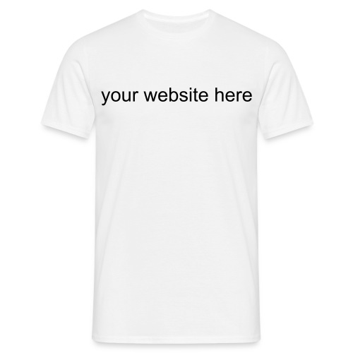 Your Own Website Here - Men's T-Shirt