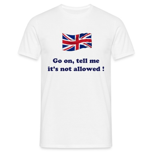 Britain Not Allowed - Men's T-Shirt