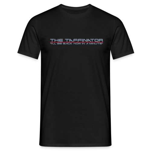Taffinator BLACK Comfort Minute - Men's T-Shirt