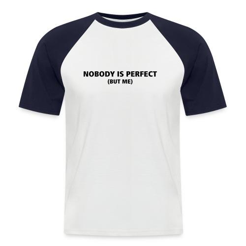 Nobudy - Männer Baseball-T-Shirt