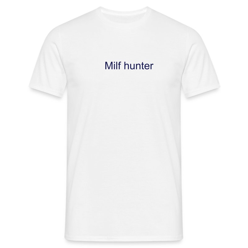 Milf hunter.. - T-skjorte for menn