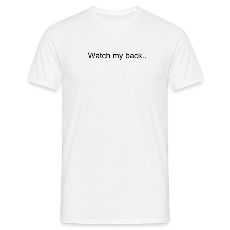 Watch my back - T-skjorte for menn