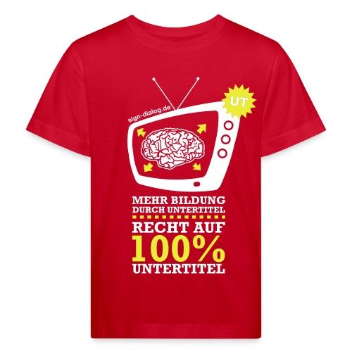 Mehr Bildung durch Untertitel - Kinder Bio-T-Shirt