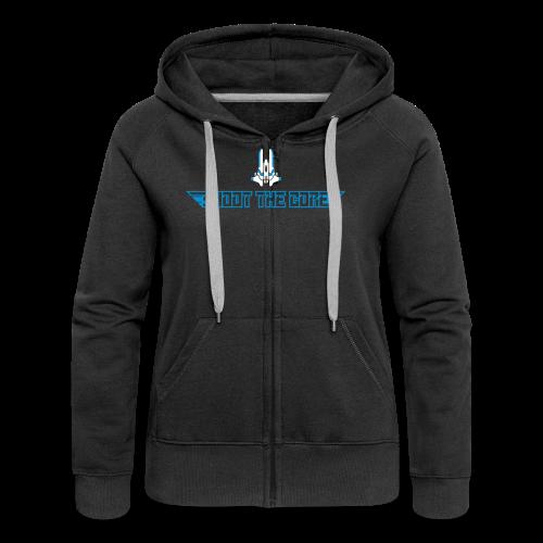 Shoot the core - Women's Premium Hooded Jacket