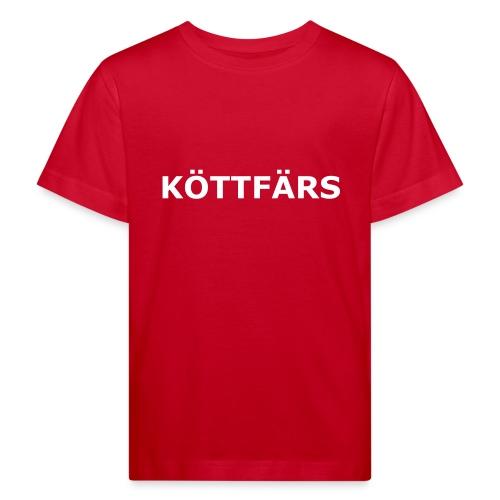 Köttfärs - Kids' Organic T-Shirt
