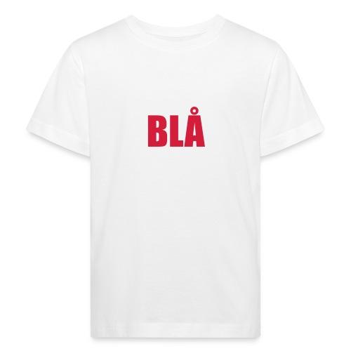 Blå - Kids' Organic T-Shirt