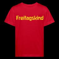 T-Shirts ~ Kinder Bio-T-Shirt ~ Freitagskind Bio Shirt