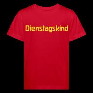 T-Shirts ~ Kinder Bio-T-Shirt ~ Dienstagskind Bio Shirt
