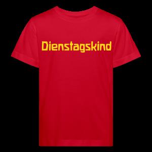 Dienstagskind Bio Shirt - Kinder Bio-T-Shirt