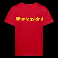 T-Shirts ~ Kinder Bio-T-Shirt ~ Montagskind Bio Shirt