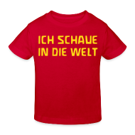 T-Shirts ~ Kinder Bio-T-Shirt ~ ICH SCHAUE IN DIE WELT Bio Shirt