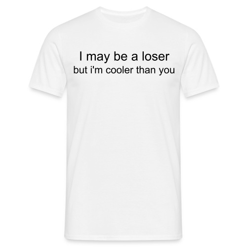 loser t2 - Men's T-Shirt