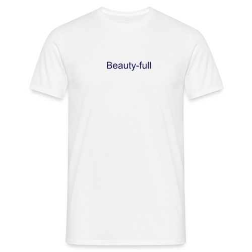 Beauty-full - T-skjorte for menn