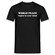 T-Shirts ~ Men's T-Shirt ~ World Peace