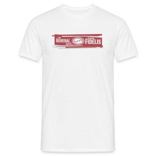 The General Says Comfort Tee - Men's T-Shirt