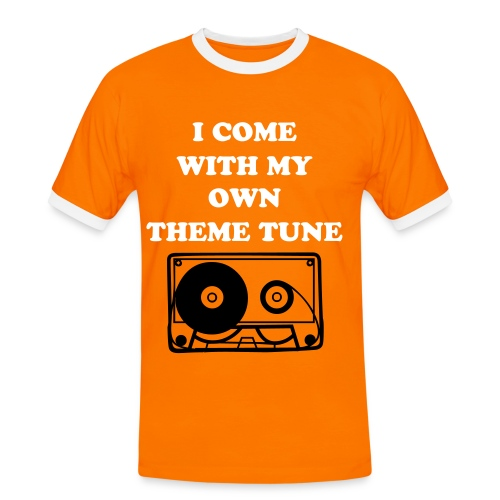 i COME WITH MY OWN THEME TUNE - Men's Ringer Shirt