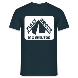 Fully erect in 2 minutes - Men's T-Shirt