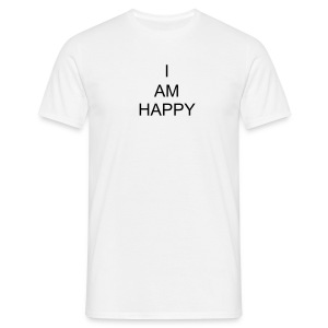 I AM HAPPY - Men's T-Shirt
